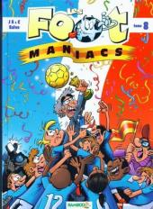 Les foot-maniacs -8- Tome 8