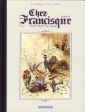 Chez Francisque -4- Tout fout le camp