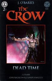 Crow (The): Dead Time -2- Throw wide the Gates of Hell