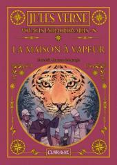 Jules Verne - Voyages extraordinaires -8- La maison à vapeur - Partie 2/3 - Au cœur de la jungle