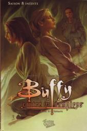Buffy contre les vampires - Saison 08 -6- Retraite