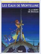 Les eaux de Mortelune -8- La mort de Nicolas