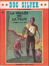 Doc Silver -4- La vallée de la peur