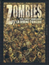 Zombies (Peru/Cholet) -1- La Divine Comédie