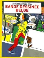 (Catalogues) Expositions - Regards croisés de la bande dessinée belge