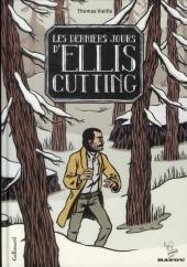 Les derniers jours d'Ellis Cutting