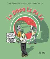 La dodo Lé Pa Là -2- La Dodo Lé Pa Là, Tome II