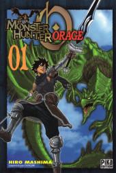 Monster Hunter Orage -1- Tome 1