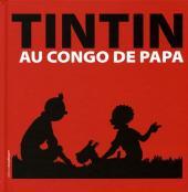 Tintin - Divers -2- Tintin au Congo de Papa