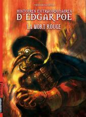 Histoires extraordinaires d'Edgar Poe -3- La mort rouge