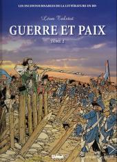 Les incontournables de la littérature en BD -18- Guerre et Paix - Tome 2