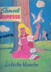 Samedi Jeunesse -84- La biche blanche