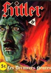 Hitler (Elvifrance) -2- Les dernières heures