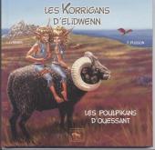 Les korrigans d'Elidwenn -4- Les Poulpikans d'Ouessant