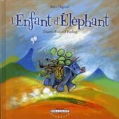 L'enfant d'Éléphant - L'Enfant d'Éléphant