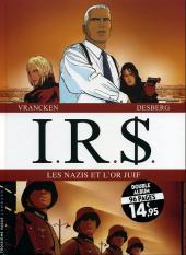 I.R.$. -INT1- Les nazis et l'or juif