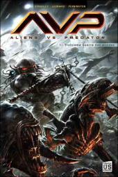 Aliens vs. Predator (Soleil) -1- Troisième guerre des mondes