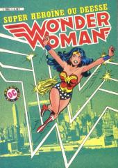 Wonder Woman -1- Super héroïne ou déesse