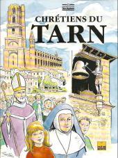 Les grandes heures des églises - Chrétiens du Tarn
