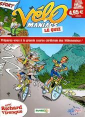 Les vélo Maniacs -HS2- Le Quiz