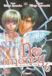 No Money -6- Tome 6
