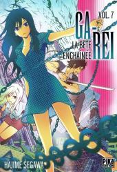 Ga-Rei - La bête enchaînée -7- Vol. 7
