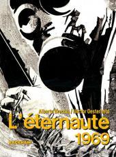 L'Éternaute - L'éternaute 1969