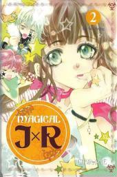 Magical j x r -2- Tome 2