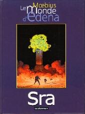 Le monde d'Edena -5- Sra