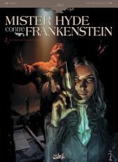 Mister Hyde contre Frankenstein -2- La chute de la maison jekyll