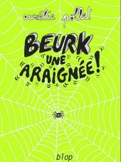 Beurk ! -3- Beurk une araignée !