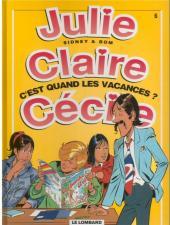 Julie, Claire, Cécile -6d2000- C'est quand les vacances?