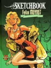 (AUT) Meynet -7TT- Sketchbook Félix Meynet