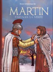 Martin - Partager la vérité