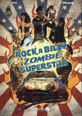 Rock a Billy Zombie Superstar