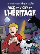 Vick et Vicky (Les aventures de) -16- Vick et Vicky et l'héritage