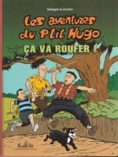 Les aventures du p'tit Hugo -3- Ça va roufer !
