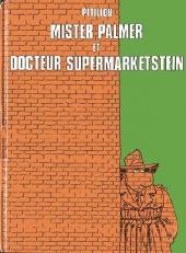 Jack Palmer -2b- Mister Palmer et docteur Supermarketstein