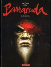 Barracuda (Jérémy) -1- Esclaves