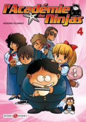 L'académie des Ninjas -4- Tome 4