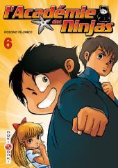 L'académie des Ninjas -6- Tome 6