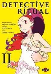 Detective ritual -2- Vol. II
