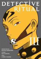 Detective ritual -3- Vol. III