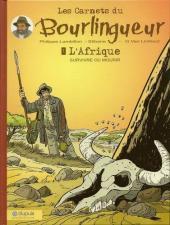 Les carnets du Bourlingueur -1- L'Afrique survivre ou mourir