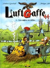 Luftgaffe 44 -1- Les aigles en délire