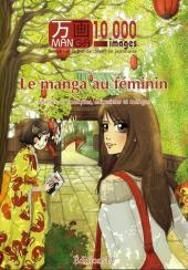Manga 10000 images -3- Le manga au féminin