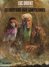 Luc Orient -7b- Le cratère aux sortilèges