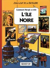 Comment Hergé a créé... -6- L'Île noire