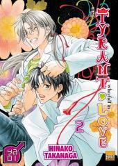 Tyrant who fall in love (The) -2- Tome 2