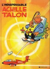 Achille Talon -5c88- L'indispensable Achille Talon